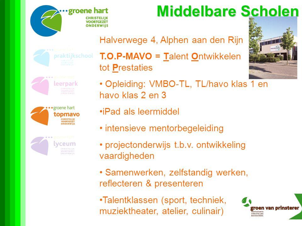 Middelbare Scholen Halverwege 4, Alphen aan den Rijn T.O.P-MAVO = Talent Ontwikkelen tot Prestaties Opleiding: VMBO-TL, TL/havo klas 1 en havo klas 2 en 3 iPad als leermiddel intensieve mentorbegeleiding projectonderwijs t.b.v.