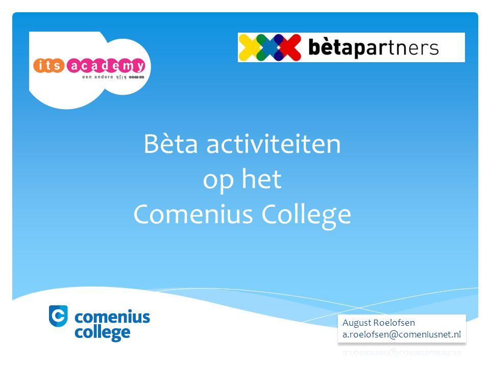 Bèta activiteiten op het Comenius College
