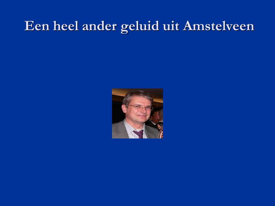 Een heel ander geluid uit Amstelveen Een heel ander geluid uit Amstelveen
