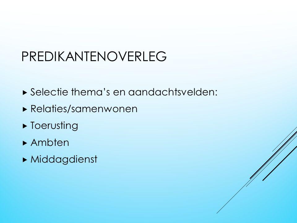 WERKZAAMHEDEN DOS (2)  Overleg met jeugdwerkers >Bijeenkomst  Predikantenoverleg  Overleg classis Middelburg  Bespreking Evangelisatie Oostburg