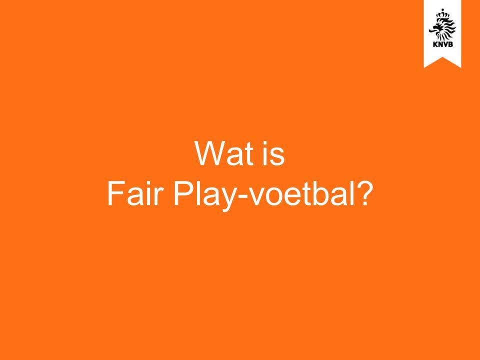 Wat is Fair Play-voetbal?