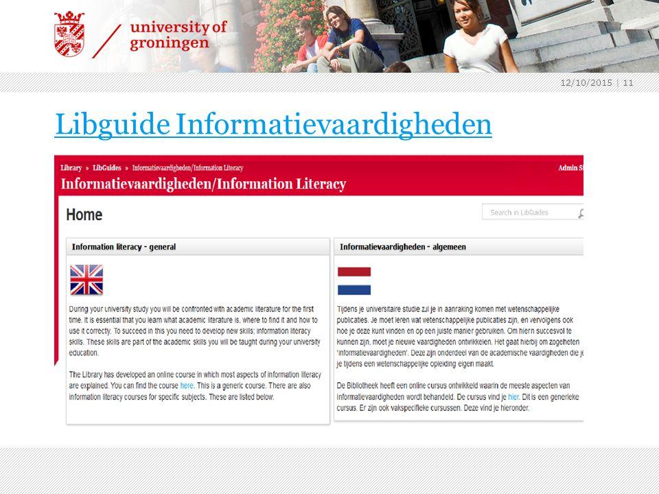 Libguide Informatievaardigheden 12/10/2015 | 11