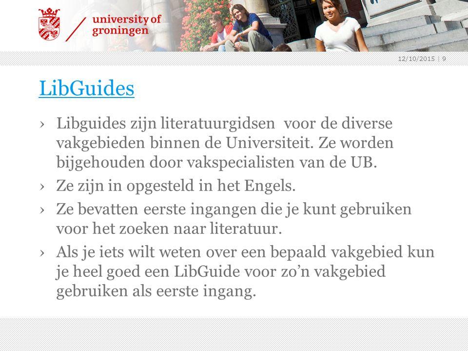 LibGuides ›Libguides zijn literatuurgidsen voor de diverse vakgebieden binnen de Universiteit.