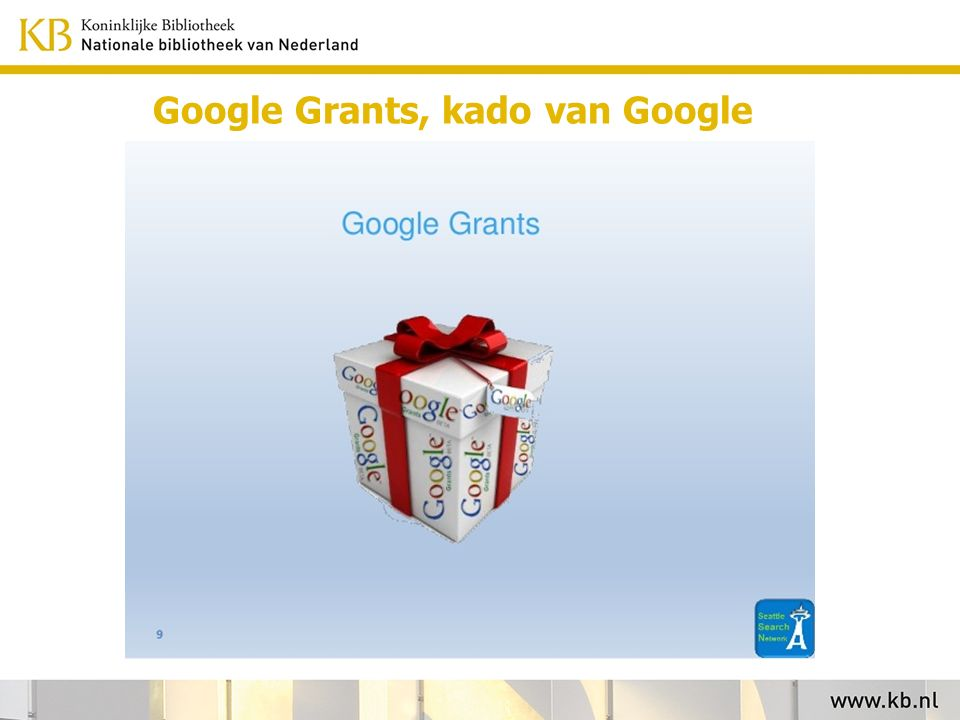 Google Grants, kado van Google