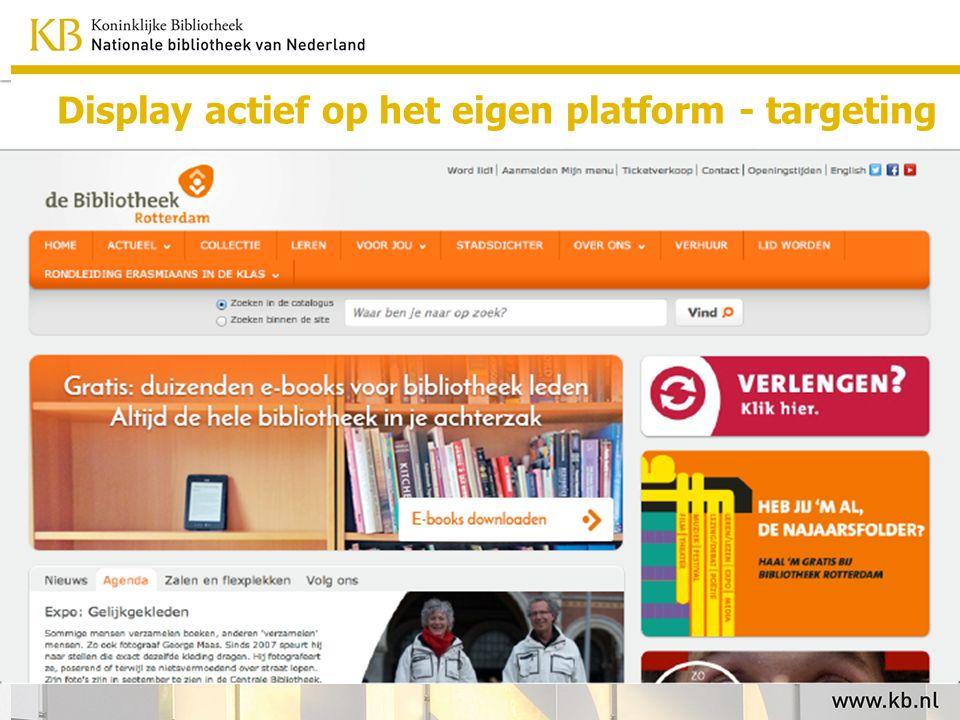 Display actief op het eigen platform - targeting