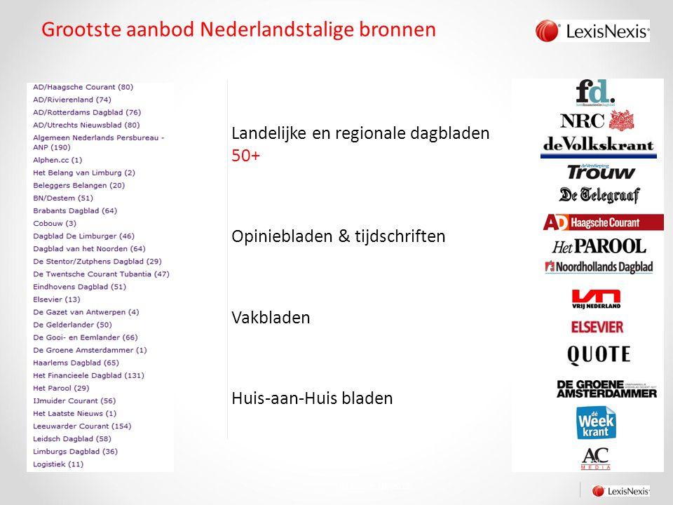 >40.000 Nieuwssites & social media Landelijke en regionale Nederlandse nieuwssites 500+ (Nederlandse) social media 8000+ December 10, 2015