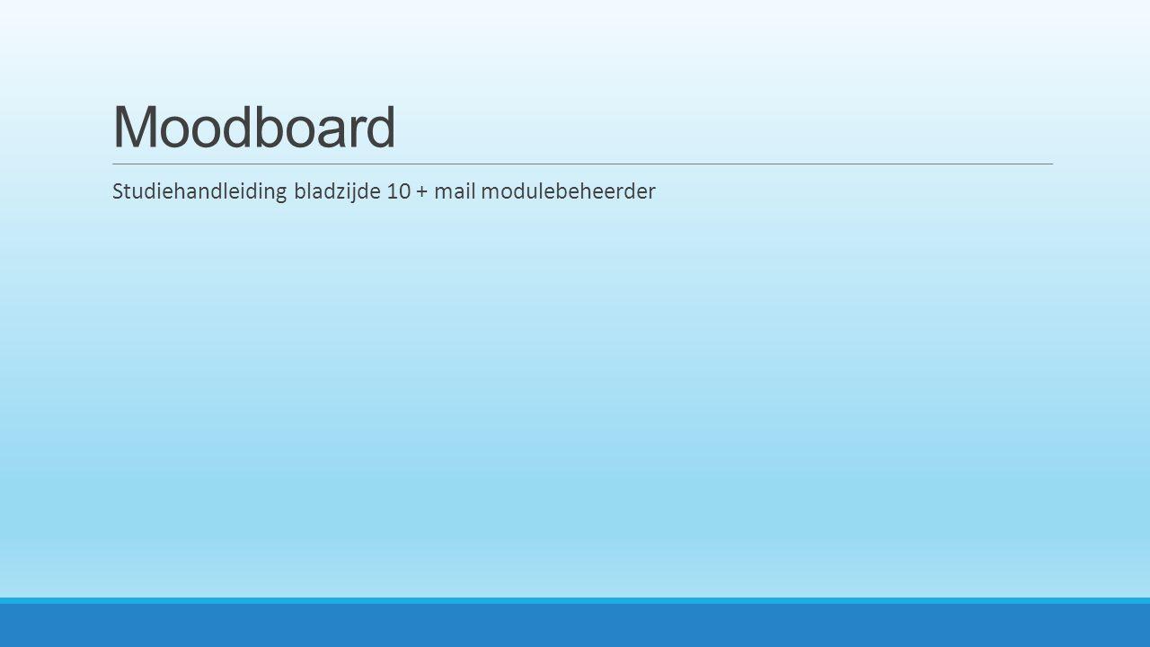 Moodboard Studiehandleiding bladzijde 10 + mail modulebeheerder