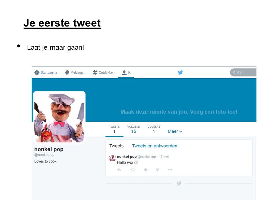 Je eerste tweet Laat je maar gaan!