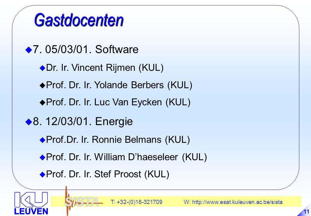 T: +32-(0)16-321709 W: http://www.esat.kuleuven.ac.be/sista 11 Gastdocenten Gastdocenten u 7.
