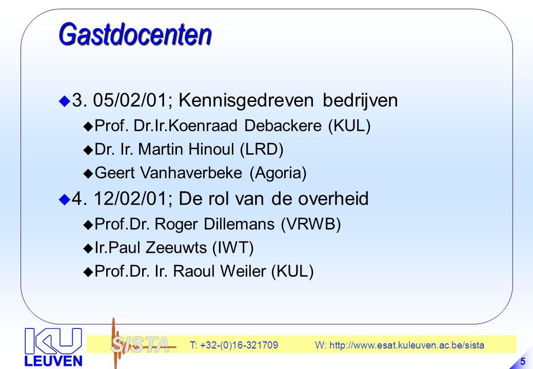 T: +32-(0)16-321709 W: http://www.esat.kuleuven.ac.be/sista 5 Gastdocenten Gastdocenten u 3.