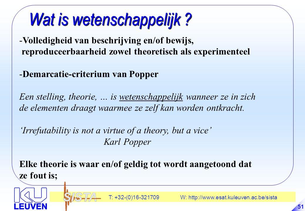 T: +32-(0)16-321709 W: http://www.esat.kuleuven.ac.be/sista 51 Wat is wetenschappelijk .