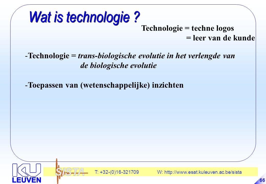 T: +32-(0)16-321709 W: http://www.esat.kuleuven.ac.be/sista 66 Wat is technologie .