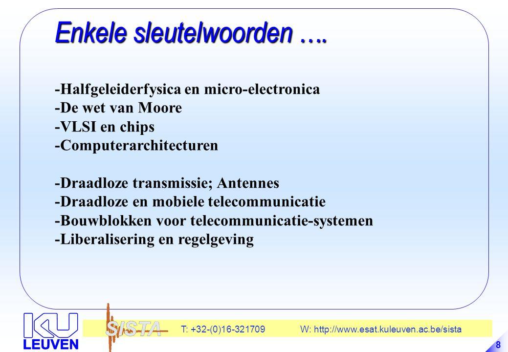 T: +32-(0)16-321709 W: http://www.esat.kuleuven.ac.be/sista 69 Derde industriële revolutie Derde industriële revolutie -1960: Derde industriële revolutie -Kernenergie als bijkomende energiebron; Alternatieve energie; - Toenemende milieu-constraints; Duurzaamheid -Informatietechnologie - Quantumfysica: Begin 1900 - Halfgeleiders en Transistor: 1948 - Computers 1955 - Miniaturisatie in de jaren 60: VLSI: De wet van Moore - PC: 'A computer @ every desk' (Bill Gates) - Internet, WWW, - Databases, Multimedia - …..