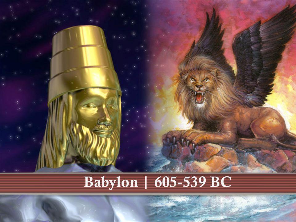 Babylon | 605-539 BC