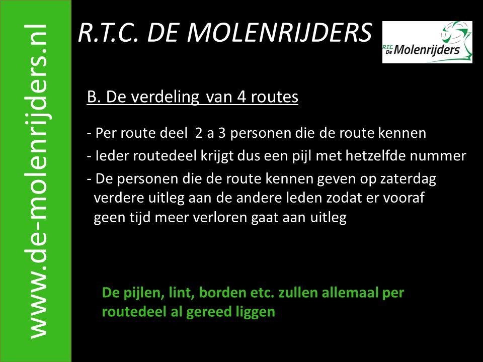 R.T.C.DE MOLENRIJDERS www.de-molenrijders.nl B.