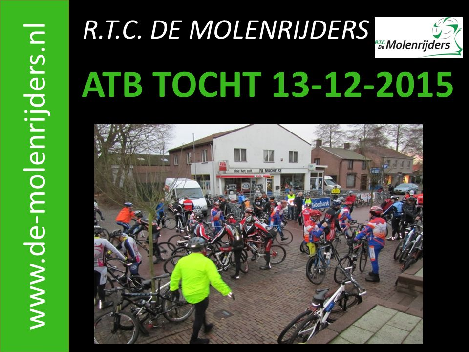 R.T.C. DE MOLENRIJDERS www.de-molenrijders.nl 6. Oprijden Boerenweg M. Roks & L. de Kock