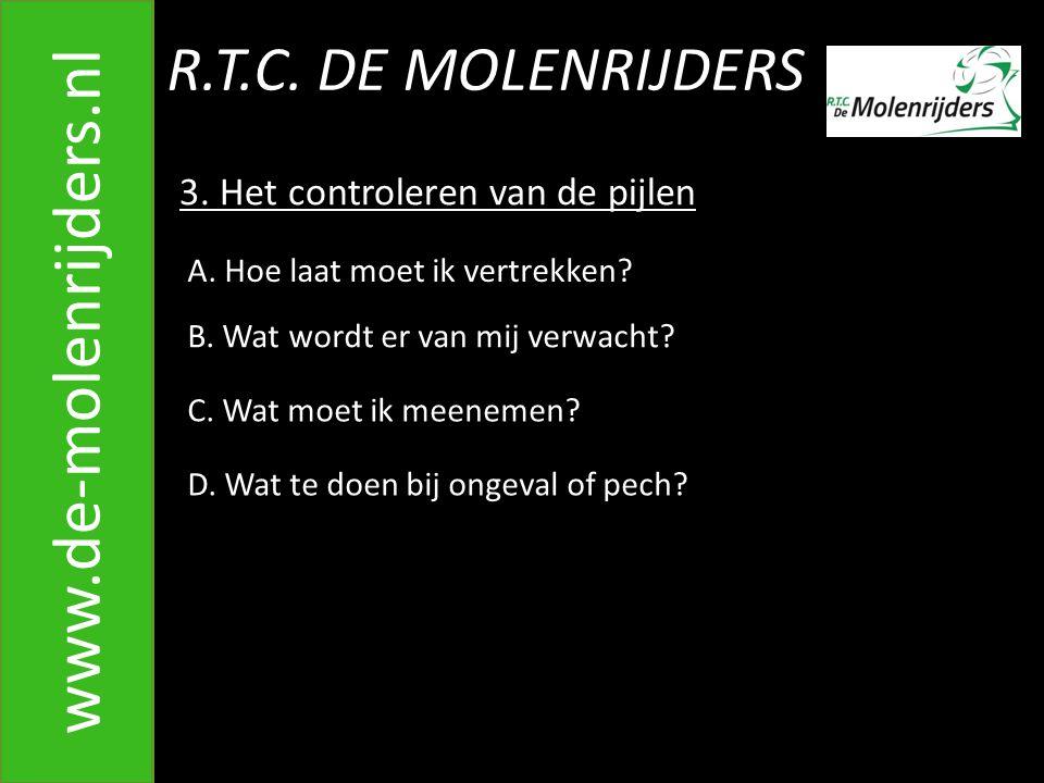 R.T.C.DE MOLENRIJDERS www.de-molenrijders.nl 3. Het controleren van de pijlen A.