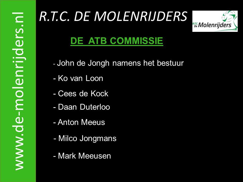R.T.C.DE MOLENRIJDERS www.de-molenrijders.nl B. Wat moet ik ophalen.