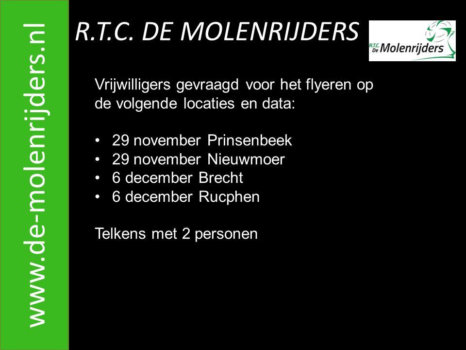 R.T.C.DE MOLENRIJDERS www.de-molenrijders.nl C. Wat moet ik doen als ik klaar ben.
