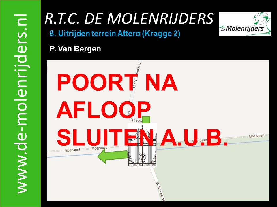 R.T.C.DE MOLENRIJDERS www.de-molenrijders.nl 8.