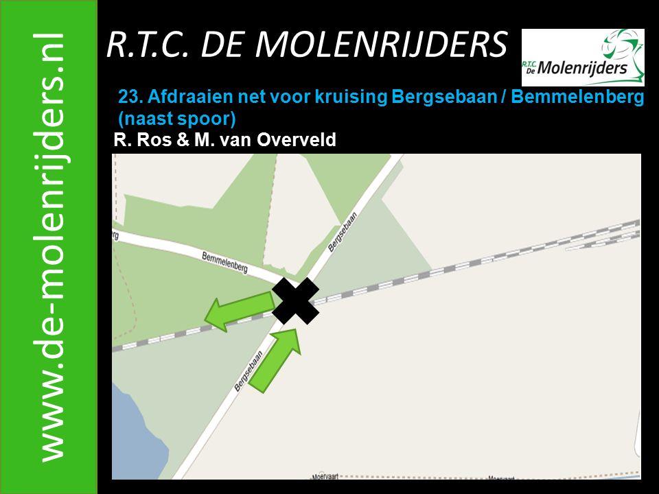R.T.C.DE MOLENRIJDERS www.de-molenrijders.nl 23.
