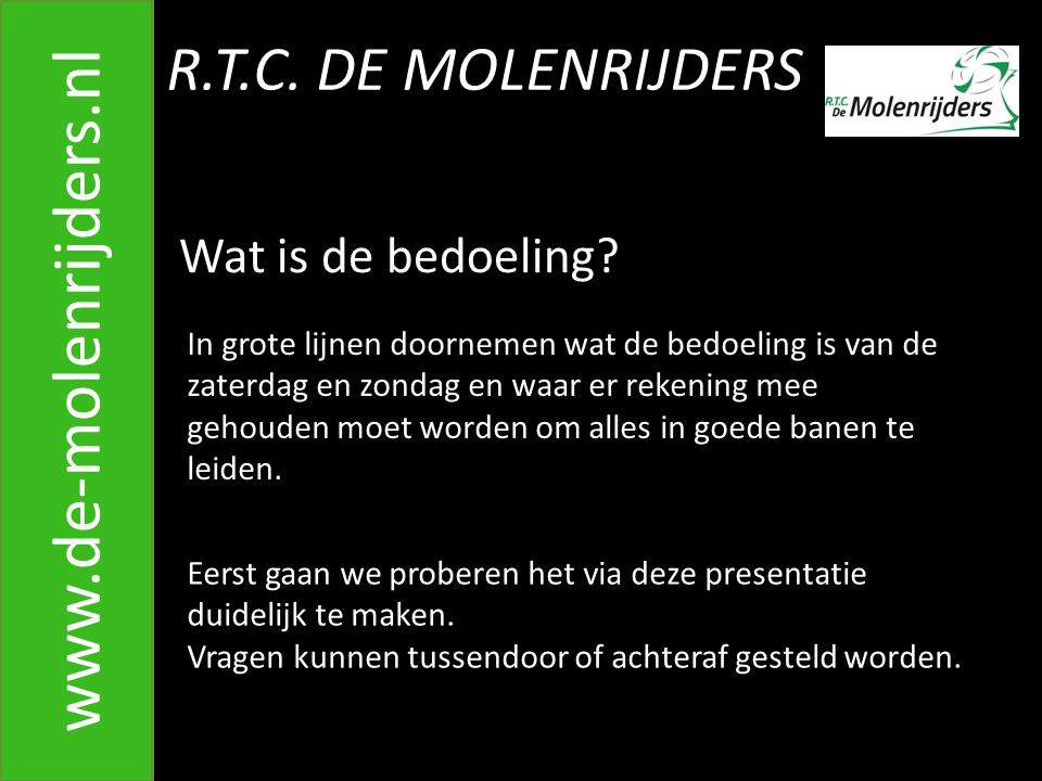 R.T.C.DE MOLENRIJDERS www.de-molenrijders.nl 21.