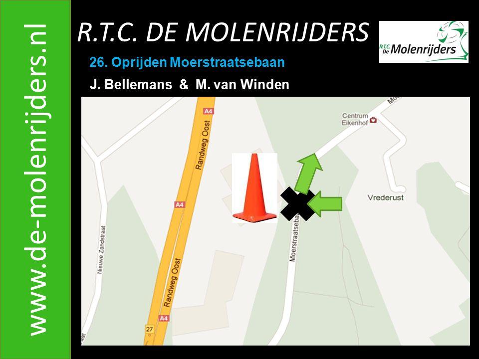 R.T.C.DE MOLENRIJDERS www.de-molenrijders.nl 26. Oprijden Moerstraatsebaan J.