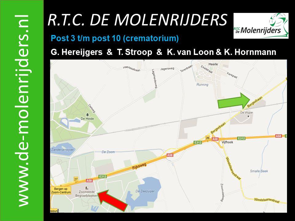 R.T.C.DE MOLENRIJDERS www.de-molenrijders.nl Post 3 t/m post 10 (crematorium) G.