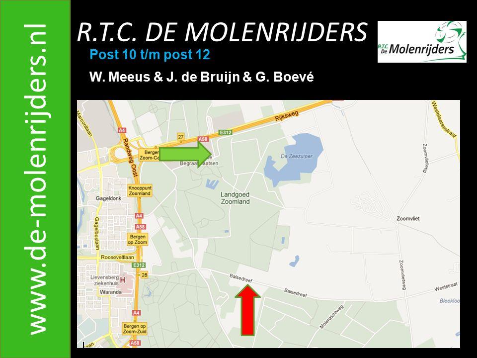 R.T.C.DE MOLENRIJDERS www.de-molenrijders.nl Post 10 t/m post 12 W.