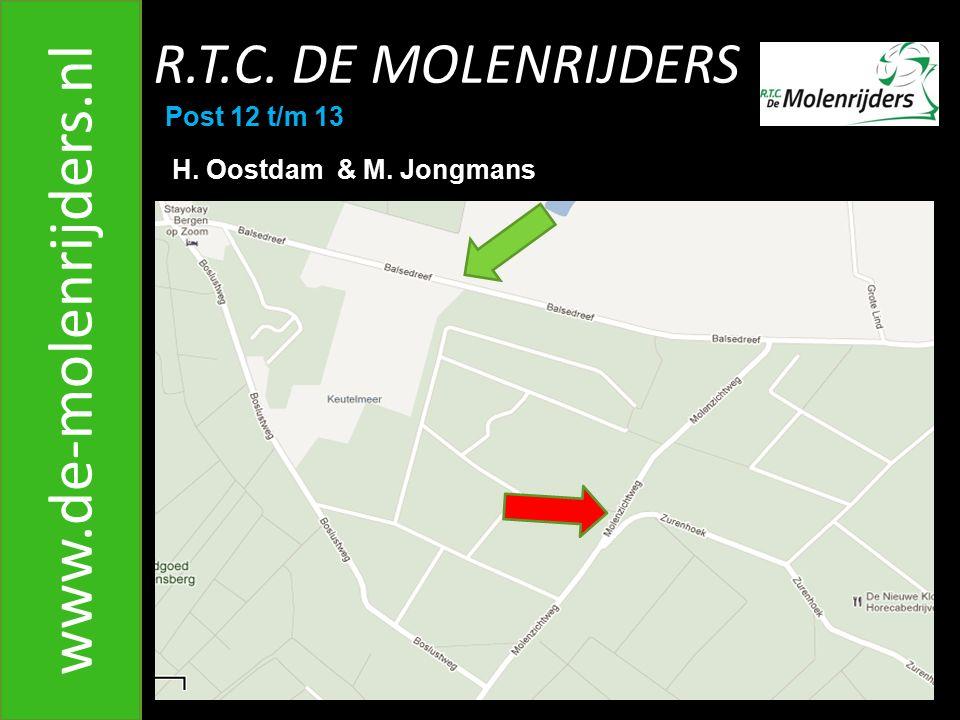 R.T.C. DE MOLENRIJDERS www.de-molenrijders.nl Post 12 t/m 13 H. Oostdam & M. Jongmans