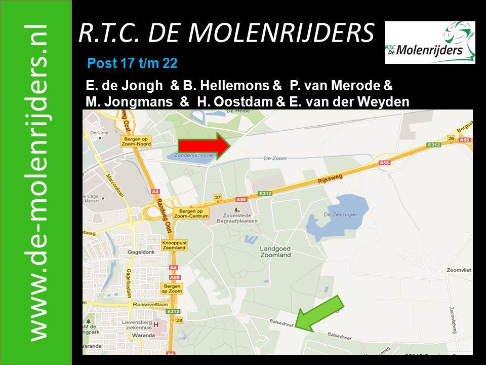 R.T.C.DE MOLENRIJDERS www.de-molenrijders.nl Post 17 t/m 22 E.