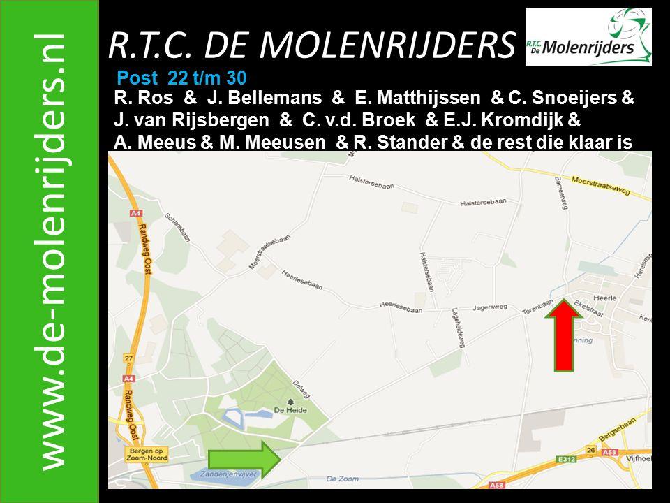 R.T.C.DE MOLENRIJDERS www.de-molenrijders.nl Post 22 t/m 30 R.