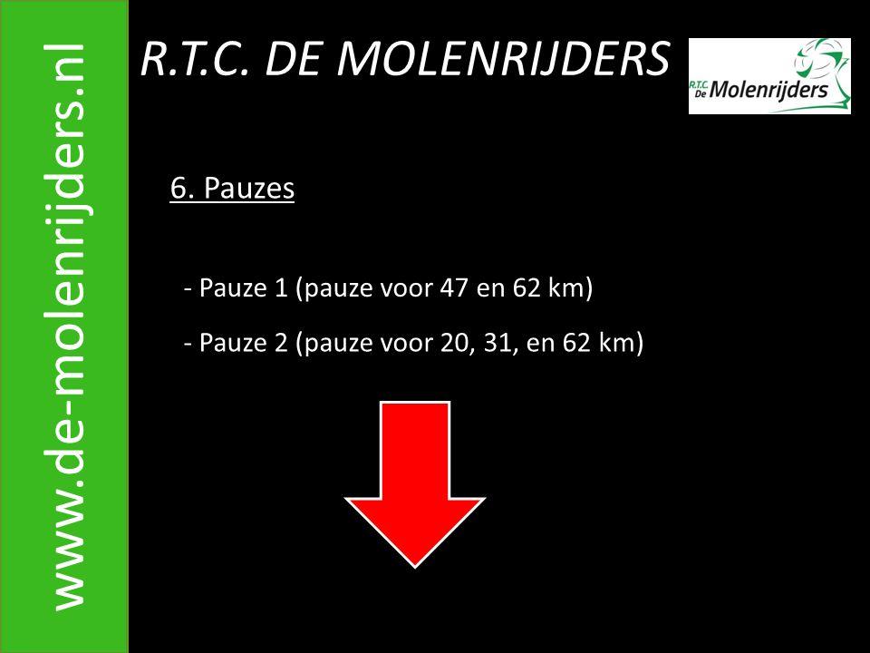 R.T.C.DE MOLENRIJDERS www.de-molenrijders.nl 6.