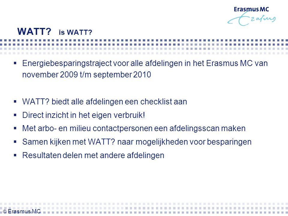Communicatiemiddelen -Website/ intranet -Gerichte mailing / brieven -Scanner -Informatieposters op afdelingen -Presentaties op maat -M-brief -Nacht van de Nacht -Warme truiendag © Erasmus MC