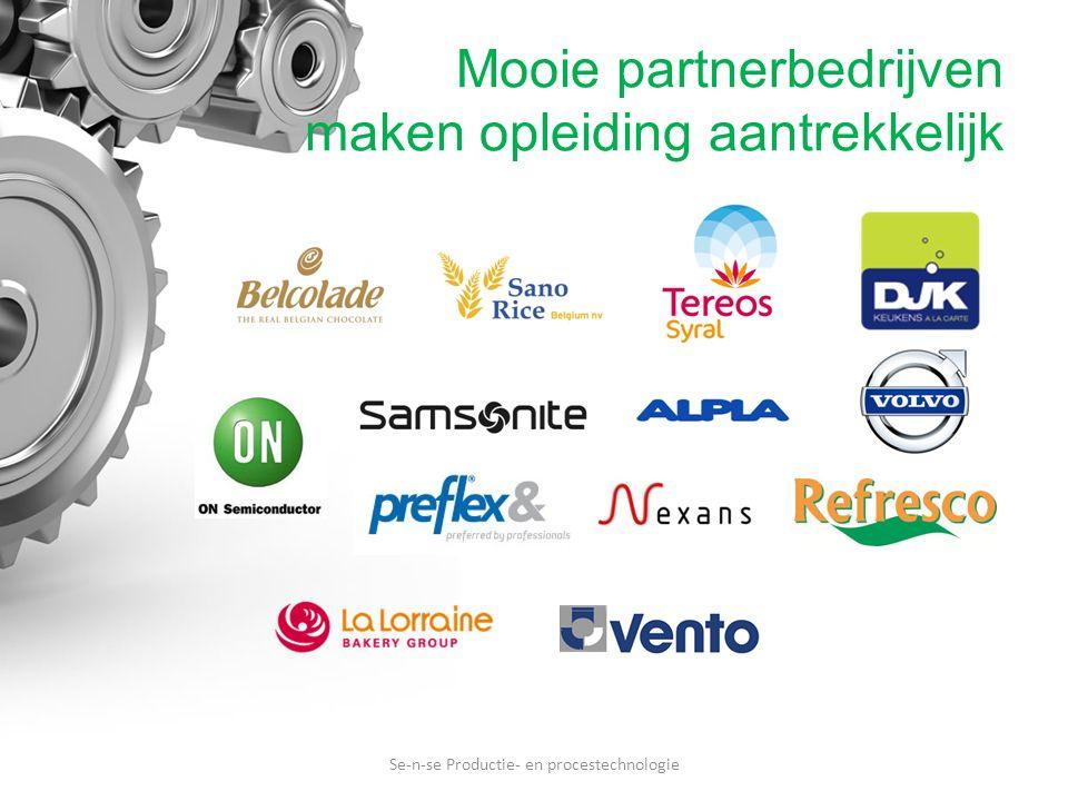 Mooie partnerbedrijven maken opleiding aantrekkelijk Se-n-se Productie- en procestechnologie