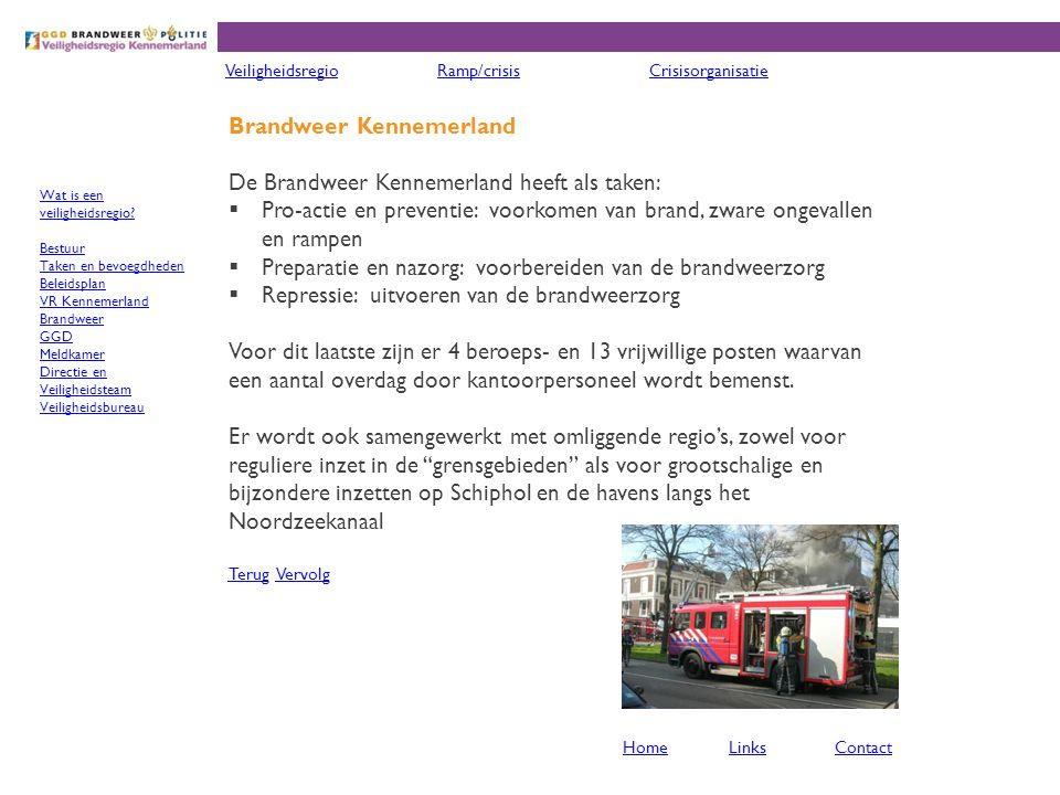 GGD Kennemerland De GGD Kennemerland heeft als taken:  Preventie  Advies & Crisis  Jeugdgezondheidszorg  Ambulancezorg Er zijn in de regio Kennemerland 3 (particuliere) ambulancediensten:  Het Witte Kruis voor het noordelijke deel (IJmond)  De GGD Kennemerland voor Haarlem en omgeving  Ambulance Amsterdam voor de Haarlemmermeer Deze diensten werken samen in de Regionale Ambulance Voorziening (RAV) Kennemerland TerugTerug VervolgVervolg VeiligheidsregioRamp/crisisCrisisorganisatie HomeLinksContact Wat is een veiligheidsregio.