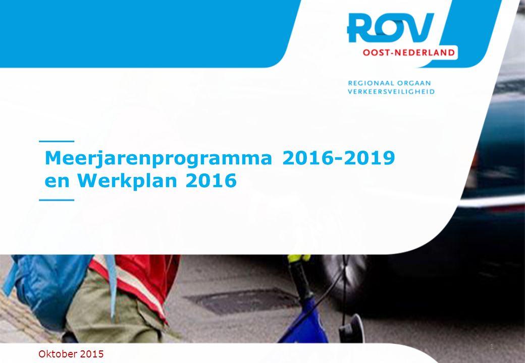 1 Meerjarenprogramma 2016-2019 en Werkplan 2016 Oktober 2015