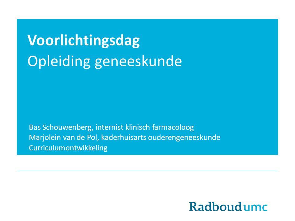 Voorlichtingsdag Opleiding geneeskunde Bas Schouwenberg, internist klinisch farmacoloog Marjolein van de Pol, kaderhuisarts ouderengeneeskunde Curricu