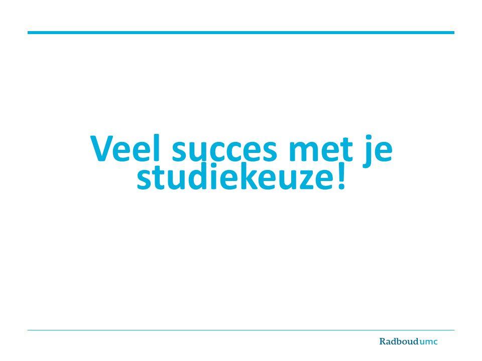 Veel succes met je studiekeuze!