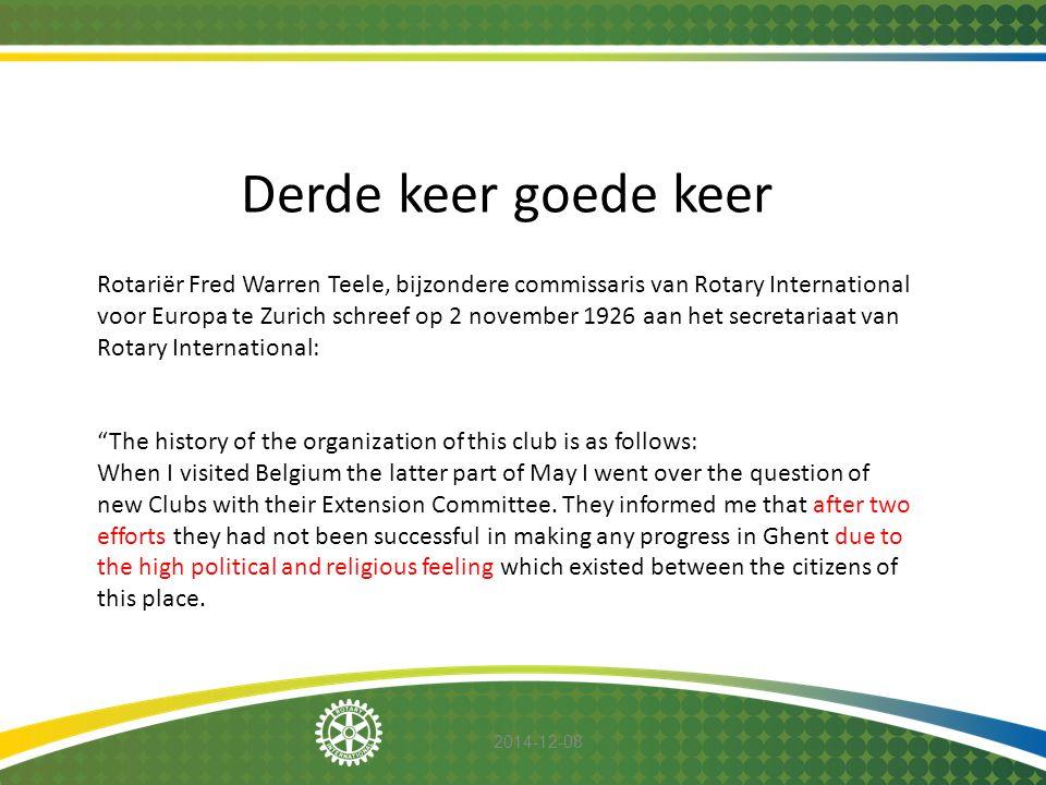 2014-12-08 Rotariër Fred Warren Teele, bijzondere commissaris van Rotary International voor Europa te Zurich schreef op 2 november 1926 aan het secret