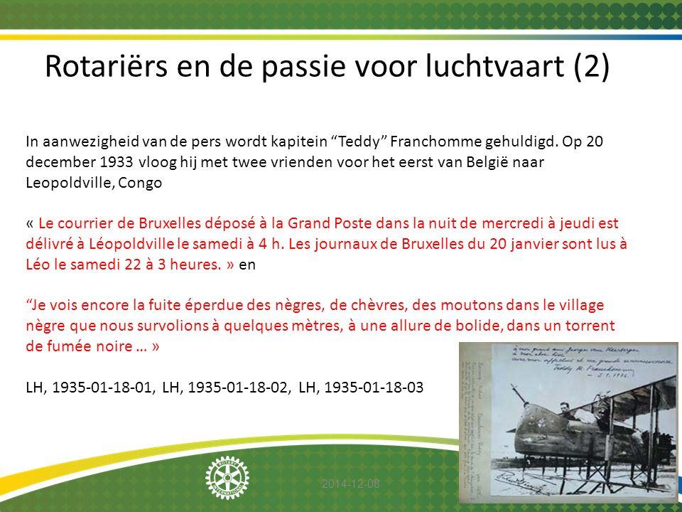 """2014-12-08 Rotariërs en de passie voor luchtvaart (2) In aanwezigheid van de pers wordt kapitein """"Teddy"""" Franchomme gehuldigd. Op 20 december 1933 vlo"""