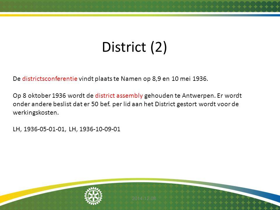 2014-12-08 District (2) De districtsconferentie vindt plaats te Namen op 8,9 en 10 mei 1936. Op 8 oktober 1936 wordt de district assembly gehouden te