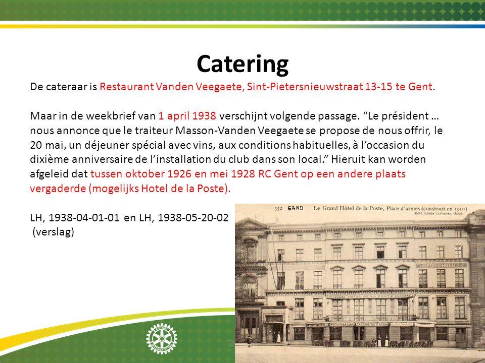 2014-12-08 Catering De cateraar is Restaurant Vanden Veegaete, Sint-Pietersnieuwstraat 13-15 te Gent. Maar in de weekbrief van 1 april 1938 verschijnt
