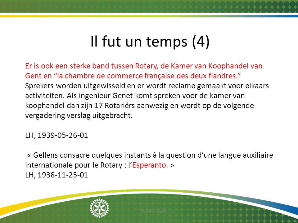"2014-12-08 Il fut un temps (4) Er is ook een sterke band tussen Rotary, de Kamer van Koophandel van Gent en ""la chambre de commerce française des deux"