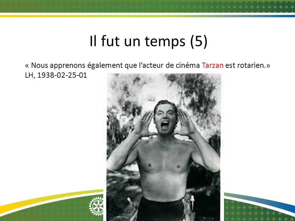 2014-12-08 Il fut un temps (5) « Nous apprenons également que l'acteur de cinéma Tarzan est rotarien.» LH, 1938-02-25-01