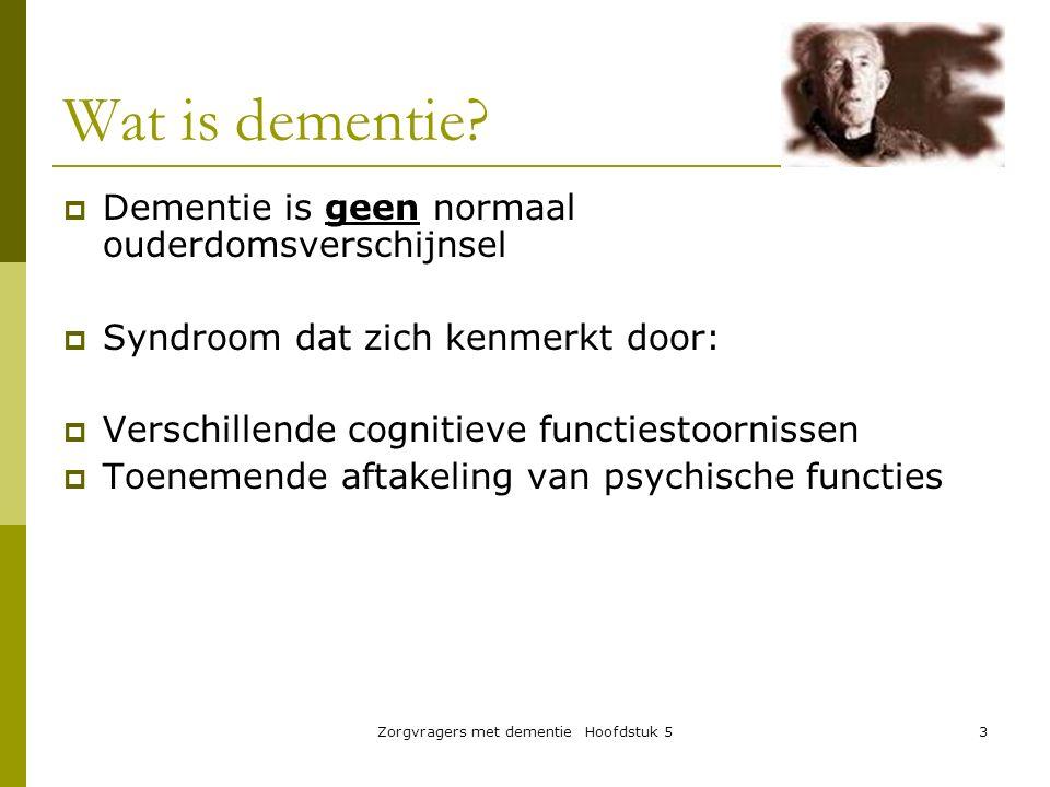3 Wat is dementie?  Dementie is geen normaal ouderdomsverschijnsel  Syndroom dat zich kenmerkt door:  Verschillende cognitieve functiestoornissen 