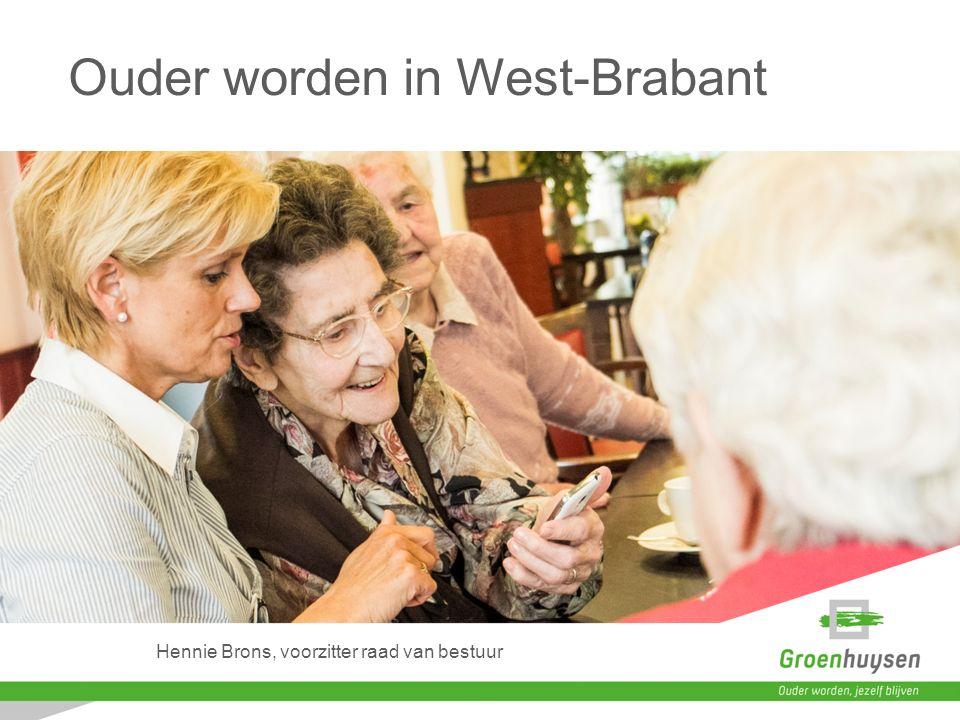 Hennie Brons, voorzitter raad van bestuur Ouder worden in West-Brabant