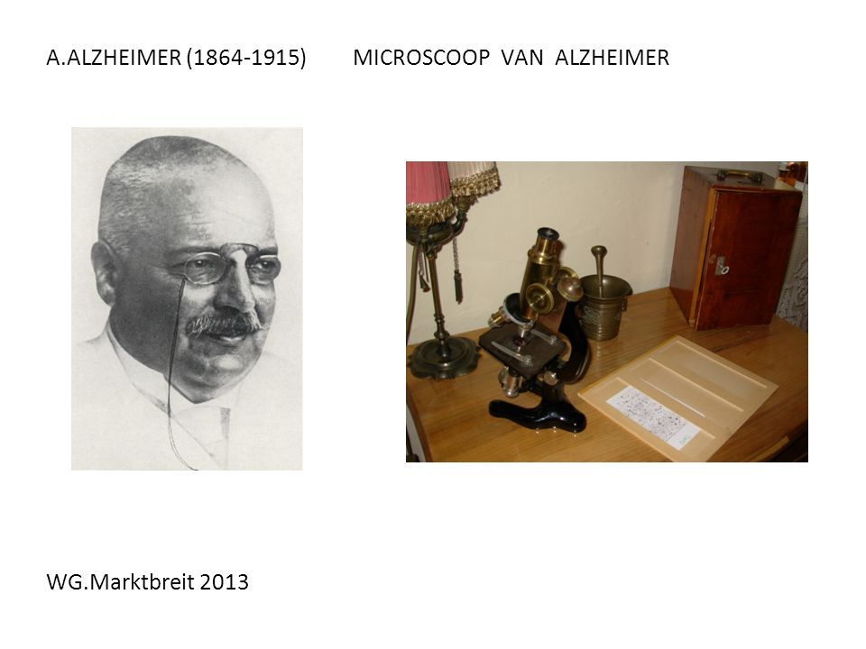 WG.Marktbreit 2013 A.ALZHEIMER (1864-1915) MICROSCOOP VAN ALZHEIMER