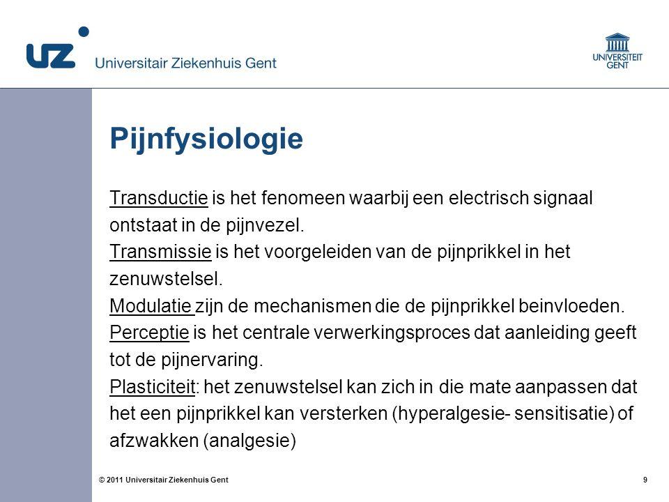 9 Pijnfysiologie Transductie is het fenomeen waarbij een electrisch signaal ontstaat in de pijnvezel. Transmissie is het voorgeleiden van de pijnprikk