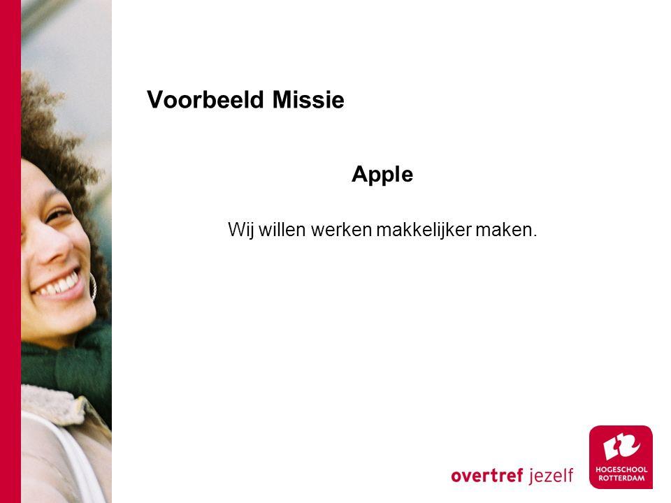 Voorbeeld Missie Apple Wij willen werken makkelijker maken.